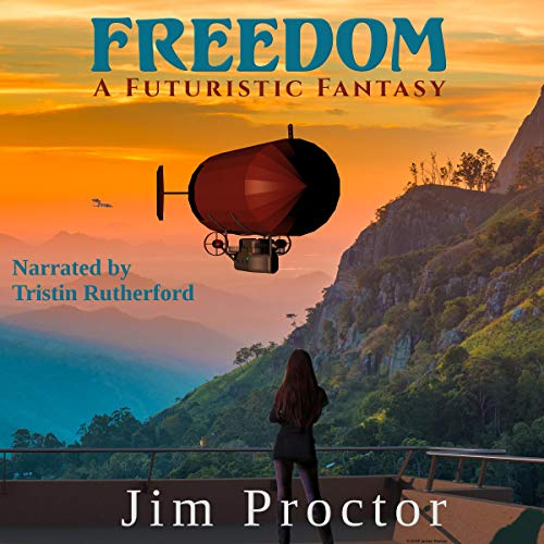 Freedom: A Futuristic Fantasy cover art