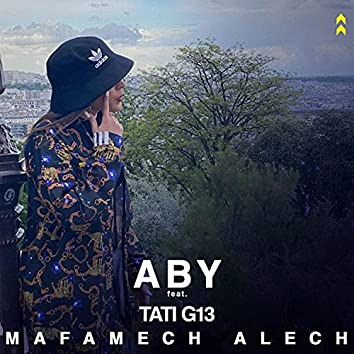 Mafamech Alech (feat. TATI G13)