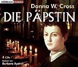 Donna W. Cross - Die Päpstin