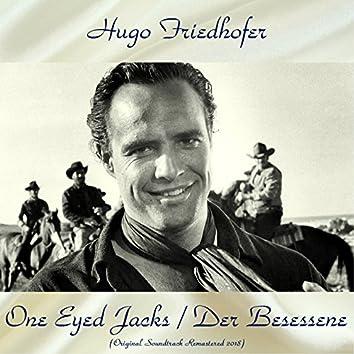 One Eyed Jacks / Der Besessene (Original Soundtrack Remastered 2018)
