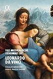 Das Musikalische Geheimnis des Leonardo da Vinci (CD + Buch)