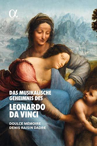 Das Musikalische Geheimnis des Leonardo Da Vinci [Import]