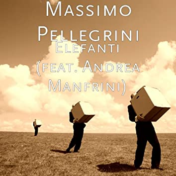 Elefanti (feat. Andrea Manfrini)