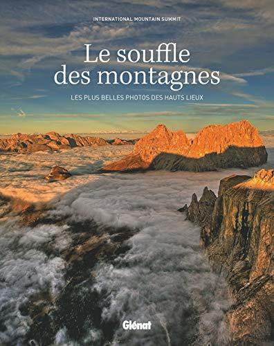 Le souffle des montagnes (couv. souple): Les plus belles pho