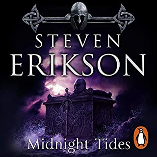 Midnight Tides     The Malazan Book of the Fallen 5              By:                                                                                                                                 Steven Erikson                               Narrated by:                                                                                                                                 Michael Page                      Length: 31 hrs and 3 mins     26 ratings     Overall 4.9