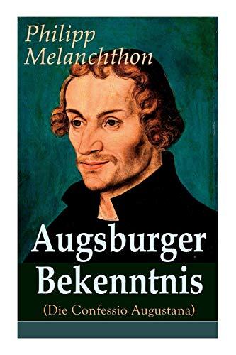 Augsburger Bekenntnis (Die Confessio Augustana): Religionsgespräche - Bekenntnisschriften der lutherischen Kirchen