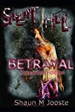 Silent Hill: Betrayal (Extended Edition): Volume 1