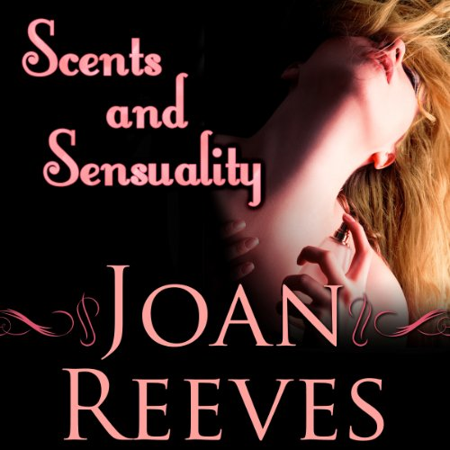 Scents and Sensuality cover art