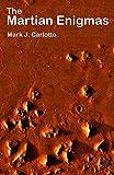 The Martian Enigmas: A Closer Look (English Edition)