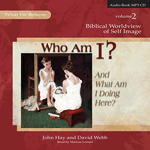 Who Am I? (And What Am I Doing Here?) audiobook cover art