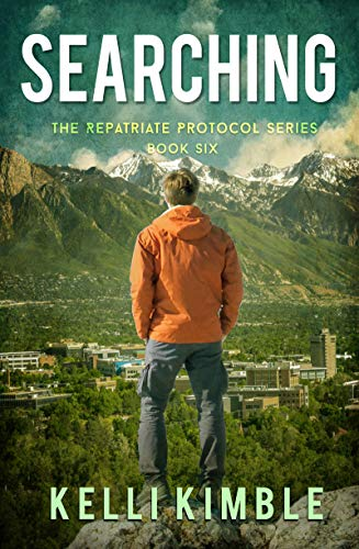 Searching (The Repatriate Protocol Book 6) by [Kelli Kimble]