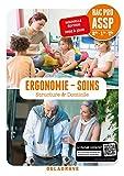 Ergonomie-Soins 2de, 1re, Tle Bac Pro ASSP en structure & à domicile (2018) Pochette élève