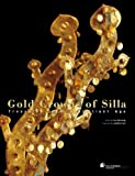 Gold Crowns of Silla: Treasures from a Brilliant Age