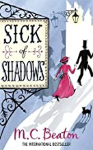 Sick of Shadows (Edwardian Murder Mystery Series, Book 3) by M.C. Beaton (2010-09-16)