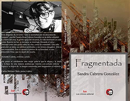 Fragmentada (Spanish Edition)