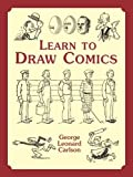 Learn to Draw Comics (Dover Art Instruction) (English Edition)