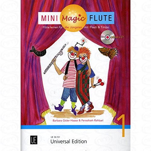 Mini Magic Flute 1 - arrangiert für Querflöte - mit CD [Noten/Sheetmusic] Komponist : GISLER HAASE BARBARA + RAHBARI FERESHTEH