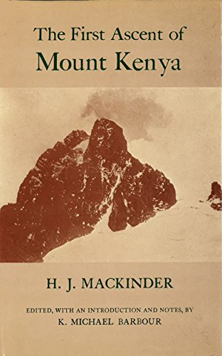 The First Ascent of Mount Kenya