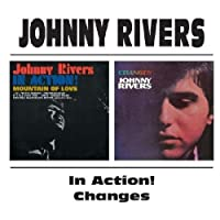 Johnny Rivers - In Action! / Changes by Johnny Rivers (1997-10-06)