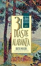 31 Dias De Alabanza: Enjoying God Anew: Spanish Edition by Ruth Myers (2000-08-11)
