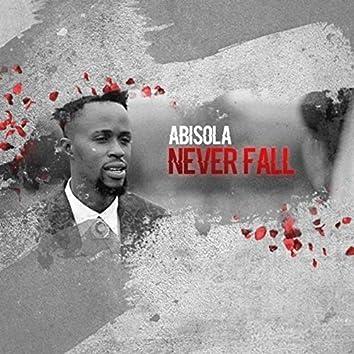 Never Fall