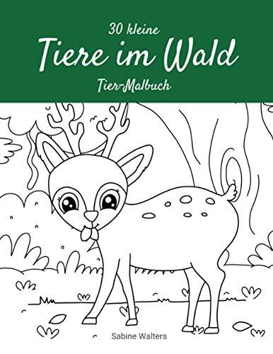30 kleine Tiere im Wald Tier-Malbuch
