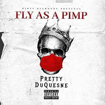 Fly as a Pimp