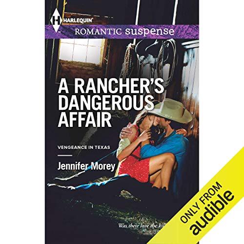 A Rancher's Dangerous Affair audiobook cover art
