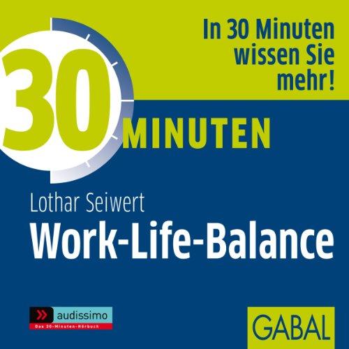 30 Minuten Work-Life-Balance Titelbild