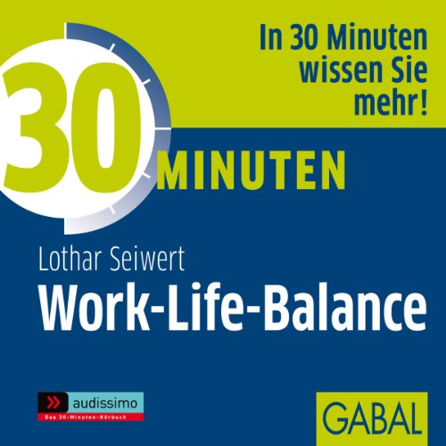 30 Minuten Work-Life-Balance audiobook cover art