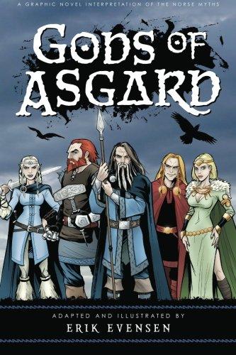 Gods of Asgard: A graphic novel by Erik A Evensen