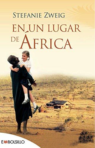 En un lugar de África: Un perfecto libro cross-over. La película fue ganadora del Óscar a la mejor película extranjera en 2002. (EMBOLSILLO)
