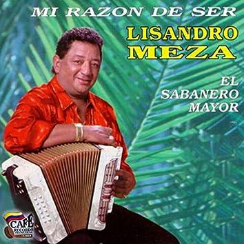 Mi Razon de Ser (El Sabanero Mayor)