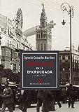 Sevilla en la encrucijada 1930-1970: 169 (Otros títulos)