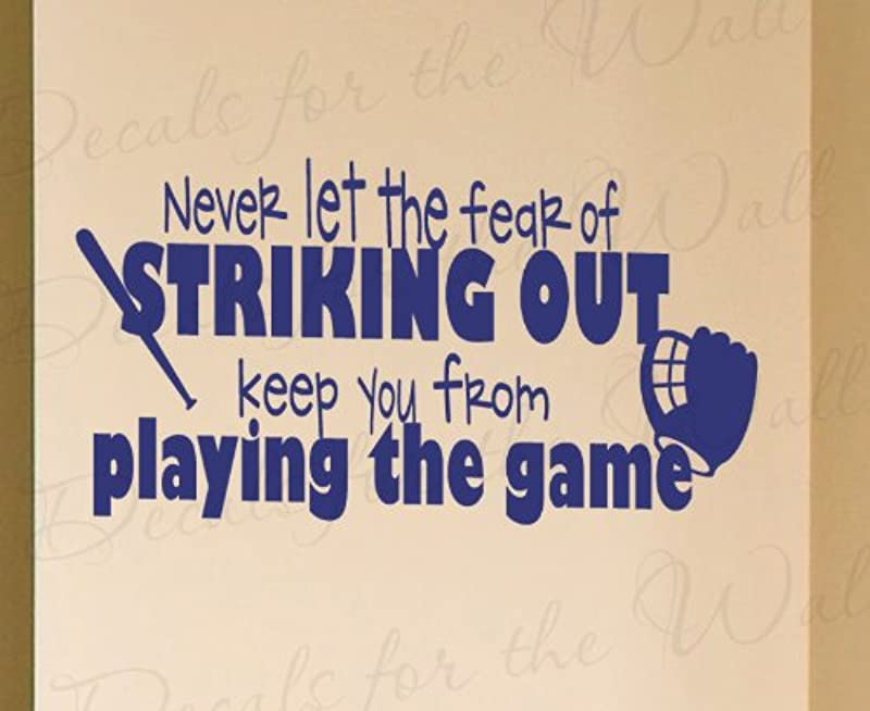 Never Let The Fear Of Striking Out Baseball Boy Sports Themed Kids Room Playroom Wall Decal Lettering Decoration Decorative Adhesive Vinyl Quote Design Saying Sticker Graphic Decor Art Mural