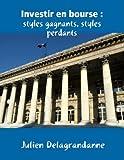 Investir en bourse - Styles gagnants, styles perdants - Format Kindle - 8,98 €
