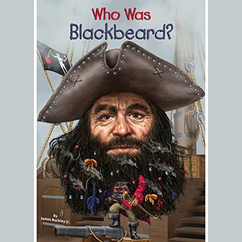 Who Was Blackbeard? audiobook cover art