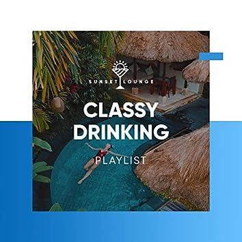 Classy Drinking Playlist