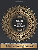 Calm with mandala: High quality Coloring Pages and design For Relaxation And Happiness