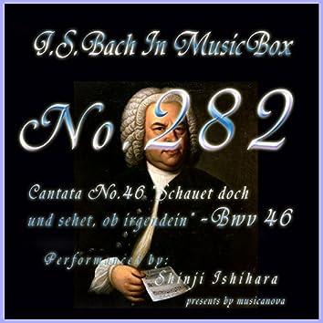 Cantata No. 46, ''Schauet doch und sehet, ob irgendein'', BWV 46