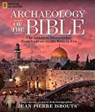 Archaeology of the Bible: The Greatest Discoveries From Genesis to the Roman Era