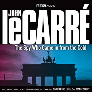 The Spy Who Came in from the Cold (Dramatised) cover art