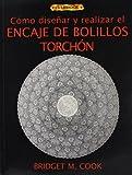 Cómo diseñar y realizar encaje de bolillos torchón