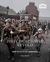 The First World War Retold