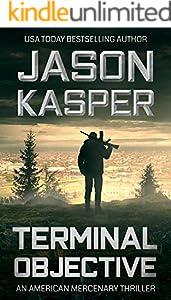 Terminal Objective: A David Rivers Thriller (American Mercenary Book 6)