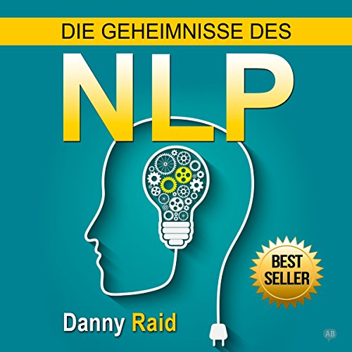 Die Geheimnisse des NLP [The Mysteries of the NLP] audiobook cover art