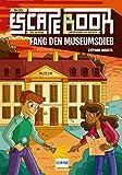 Escape Book Kids: Fang den Museumsdieb (Escape-Buch für Kinder)