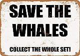 Placa de metal de 20 x 30 cm, con texto en inglés 'Save the Whales' Collect The Whole Set!