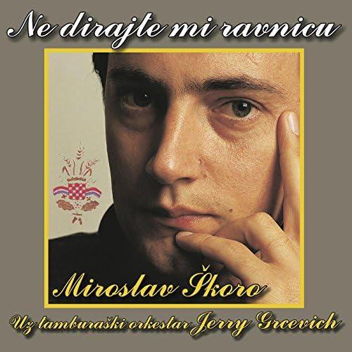 Miroslav Škoro & TO Jerry Grcevich