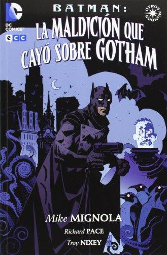 Batman: La maldición que cayó sobre Gotham (Universo Dc (ecc))